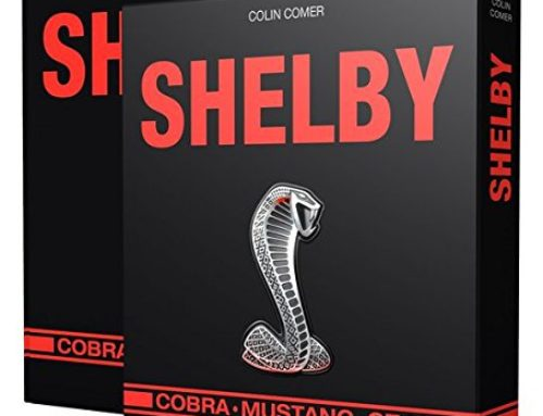Must have für Shelby Fans: Shelby Buch von Colin Comer!